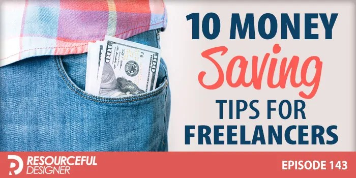 10 Money Saving Tips For Freelancers – RD143