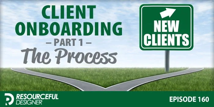 Client Onboarding: Part 1 – The Process – RD160