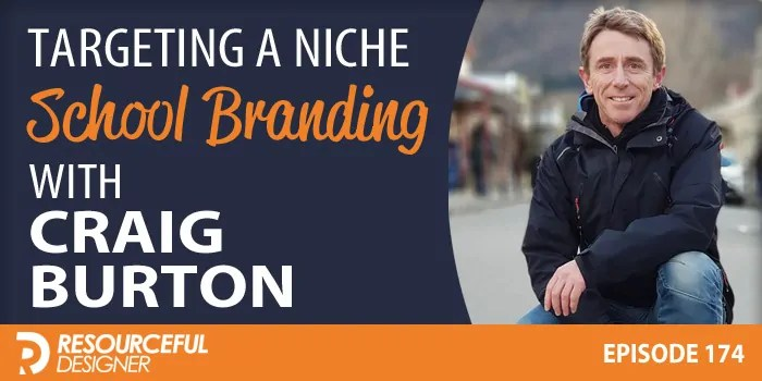 Targeting a Niche: School Branding with Craig Burton – RD174