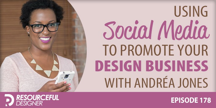 Using Social Media To Promote Your Design Business – RD178