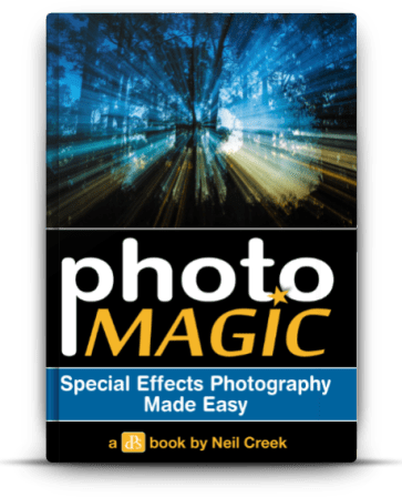 PHOTO MAGIC -Special Effects Photography Made Easy!