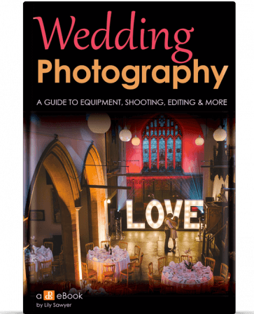 Wedding Photography - 21 Tips for Amateur Wedding Photographers