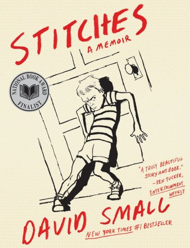 The cover of Stitches: A Memoir by David Small.