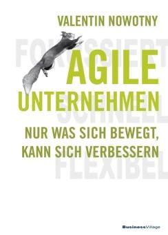 Agile Unternehmen - fokussiert, schnell, flexibel