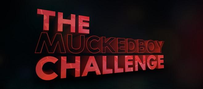 The MuckeDBoy Challange
