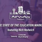 AirWAV's: The State of the Education Market featuring Rich Nedwich