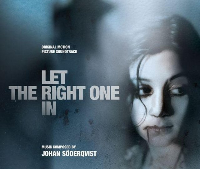 Listen To Let The Right One In Lat Den Ratte Komma In Original Motion Picture Soundtrack By Johan Soderqvist On Tidal