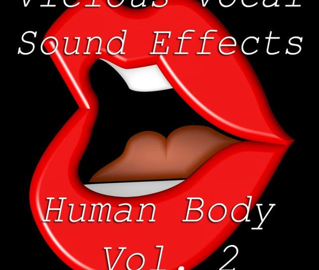 Vicious Vocal Sound Effects 2 Human Body Vol 2