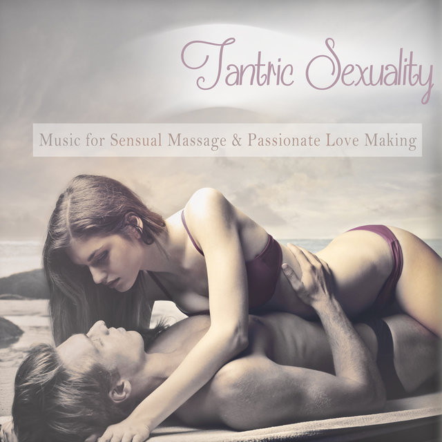 Tidal Listen To Tantric Sexuality Music For Sensual Massage And Passionate Love Making Mixed By Dj Mnx By Dj Mnx On Tidal
