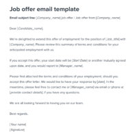 We are pleased to offer you the employment with us for the same position as per the mutually agreed terms and conditions. Formal Job Offer Letter Sample Template Workable