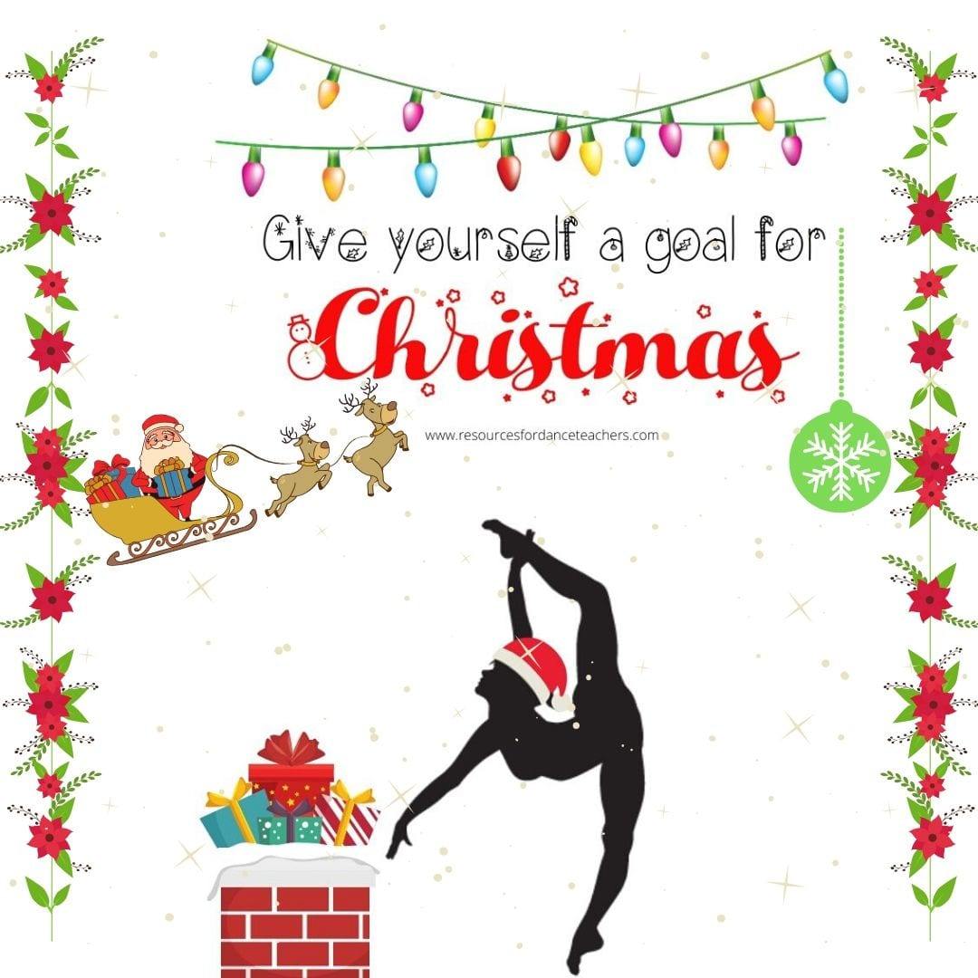 Christmas Goal Setting Kit For Dancers