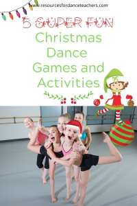 Christmas Dance Games And Activities Resources For Dance Teachers