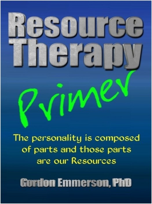 Resource Therapy Primer The short cut guide to Resource Therapy by Gordon Emmerson. A must have for any therapist.