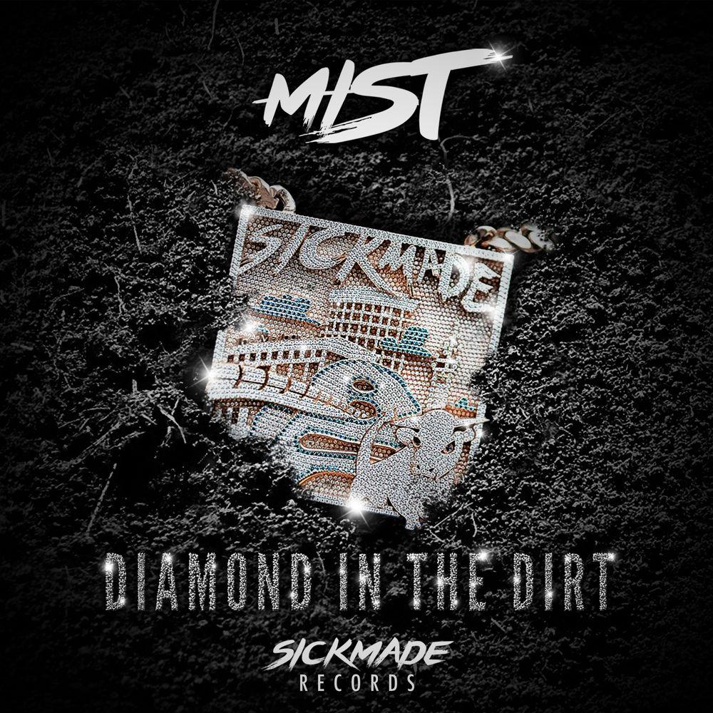 Mist 'Diamond In The Dirt'