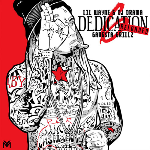 Lil Wayne 'Dedication 6: Reloaded'
