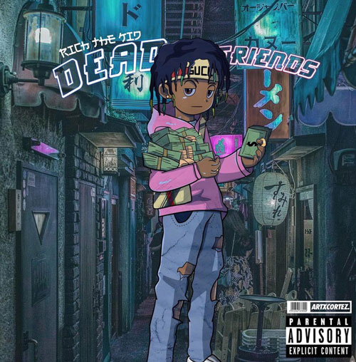"Rich The Kid ""Dead Friends"""