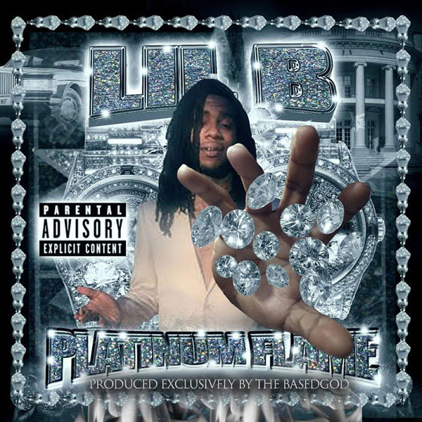 Lil B 'Platinum Flame'