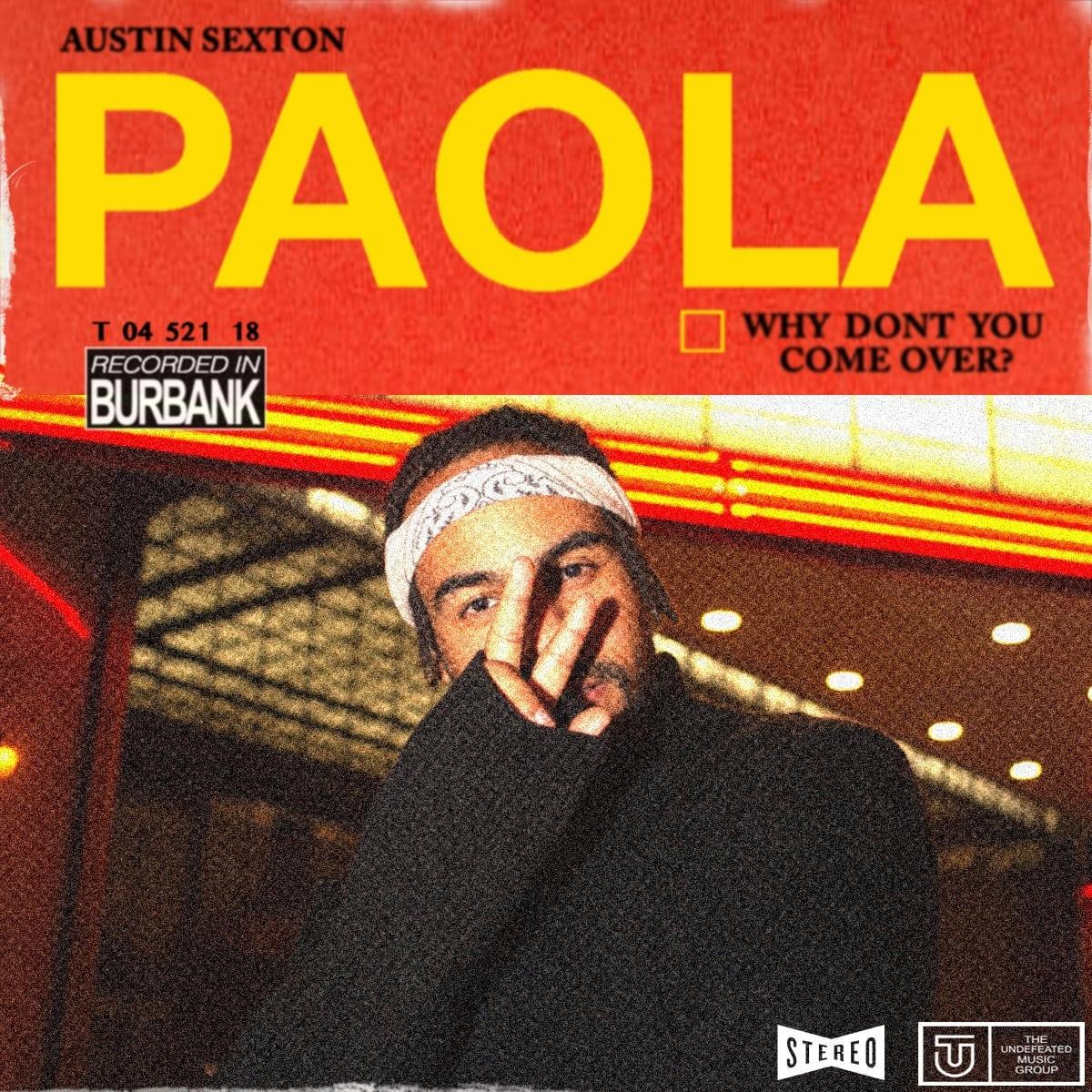 """Austin Sexton """"Paola"""""""