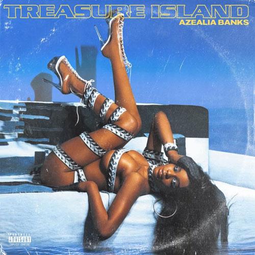 """Azealia Banks """"Treasure Island"""""""