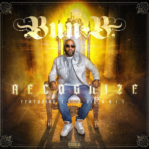 "Bun B ""Recognize"""