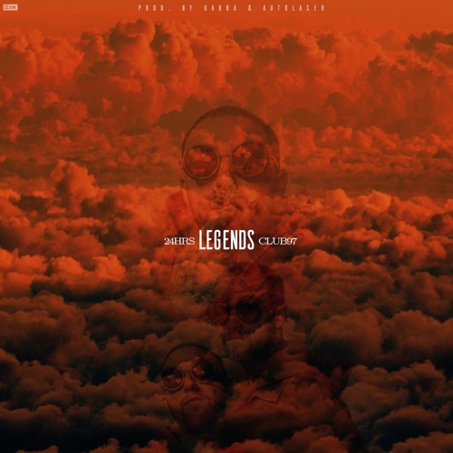 """24hrs """"Legends"""""""