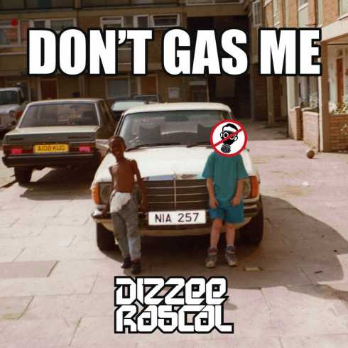 Dizzee Rascal 'Don't Gas Me'
