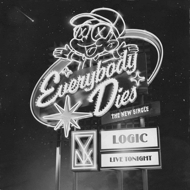 """Logic """"Everybody Dies"""""""