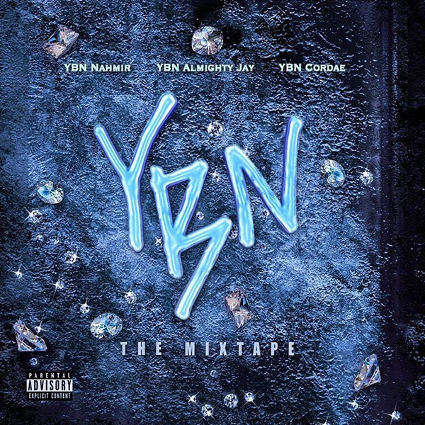 YBN The Mixtape