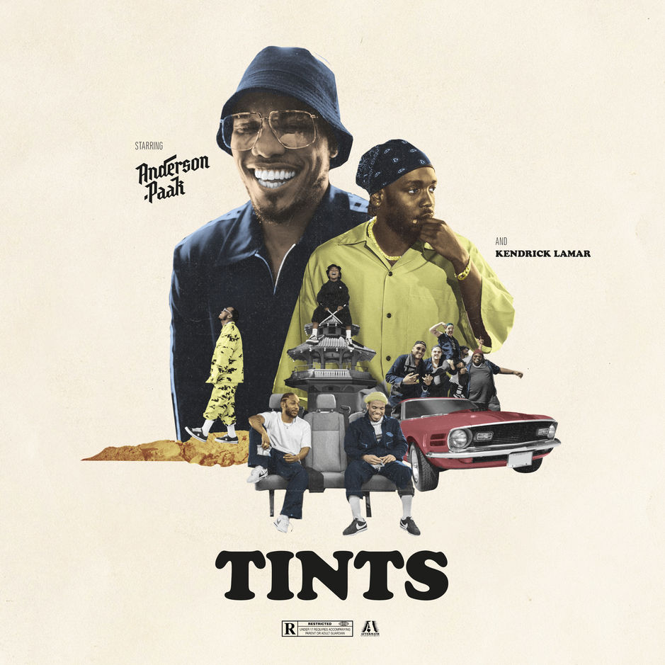 "Anderson .Paak & Kendrick Lamar ""Tints"""