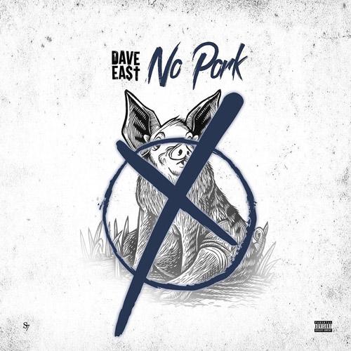 """Dave East """"No Pork"""""""