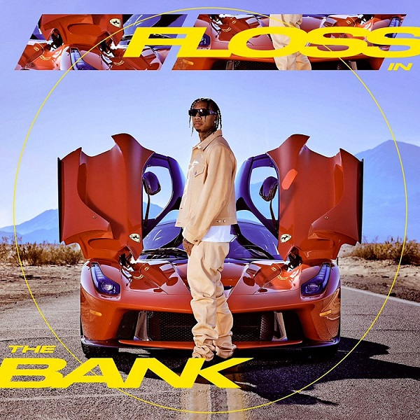 "Tyga - ""Floss In The Bank"""