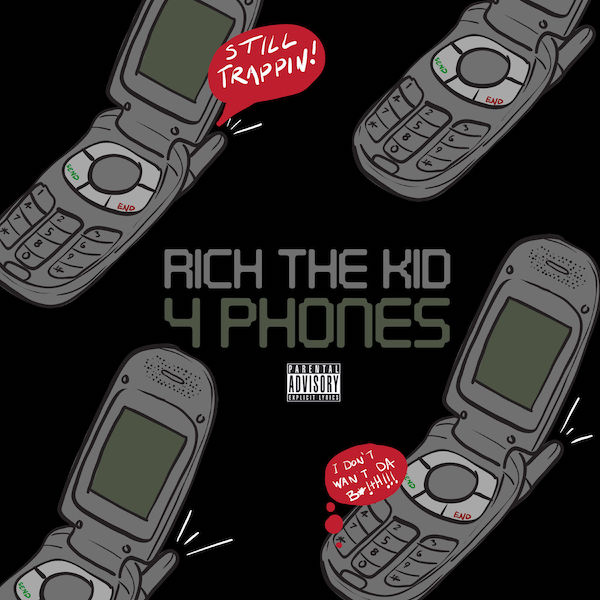 "Rich The Kid ""4 Phones"""