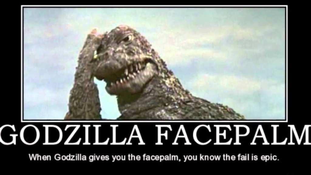Godzilla facepalm