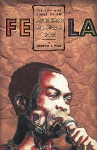 Fela: The Life and Times of an African Musical Icon