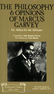 The Philosophy and Opinions of Marcus Garvey, or Africa for the Africans