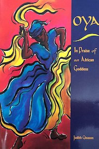 Oya - In Praise of an African Goddess