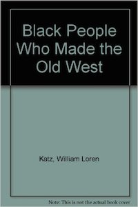 Black People Who Made the West