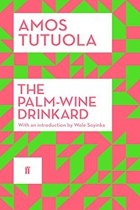 The Palm-Wine Drinkard Amos Tutuola