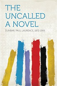 The Uncalled A novel