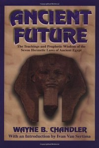 Ancient Future - Wayne Chandler
