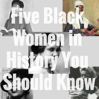 Five Black Women in History you should know