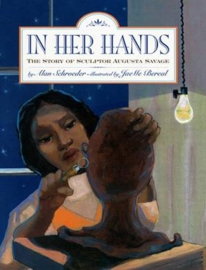 In Her Hands - The Story of Sculptor Augusta Savage