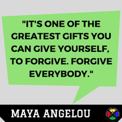Maya Angelou Quote Forgive