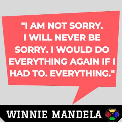 Winnie Mandela Quote - Sorry