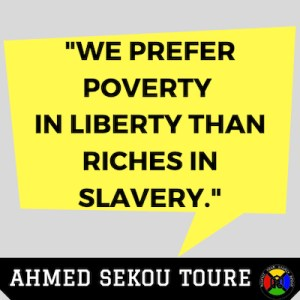 Ahmed Sekou Toure Quote