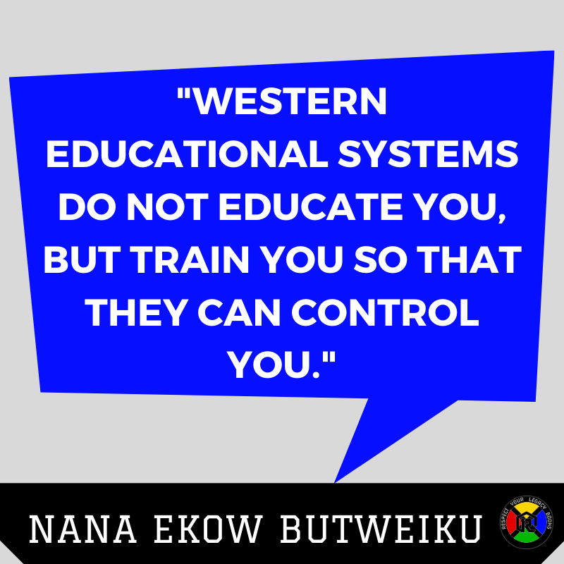 Nana Ekow Butweiku 1 Quote - Education