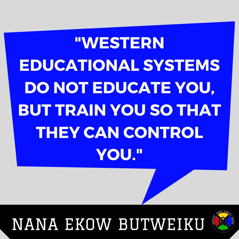 Nana Ekow Butweiku 1 Quote - Education