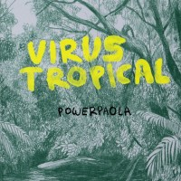 Virus Tropical (Powerpaola)