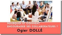 Pourquoi et comment encourager ses collaborateurs