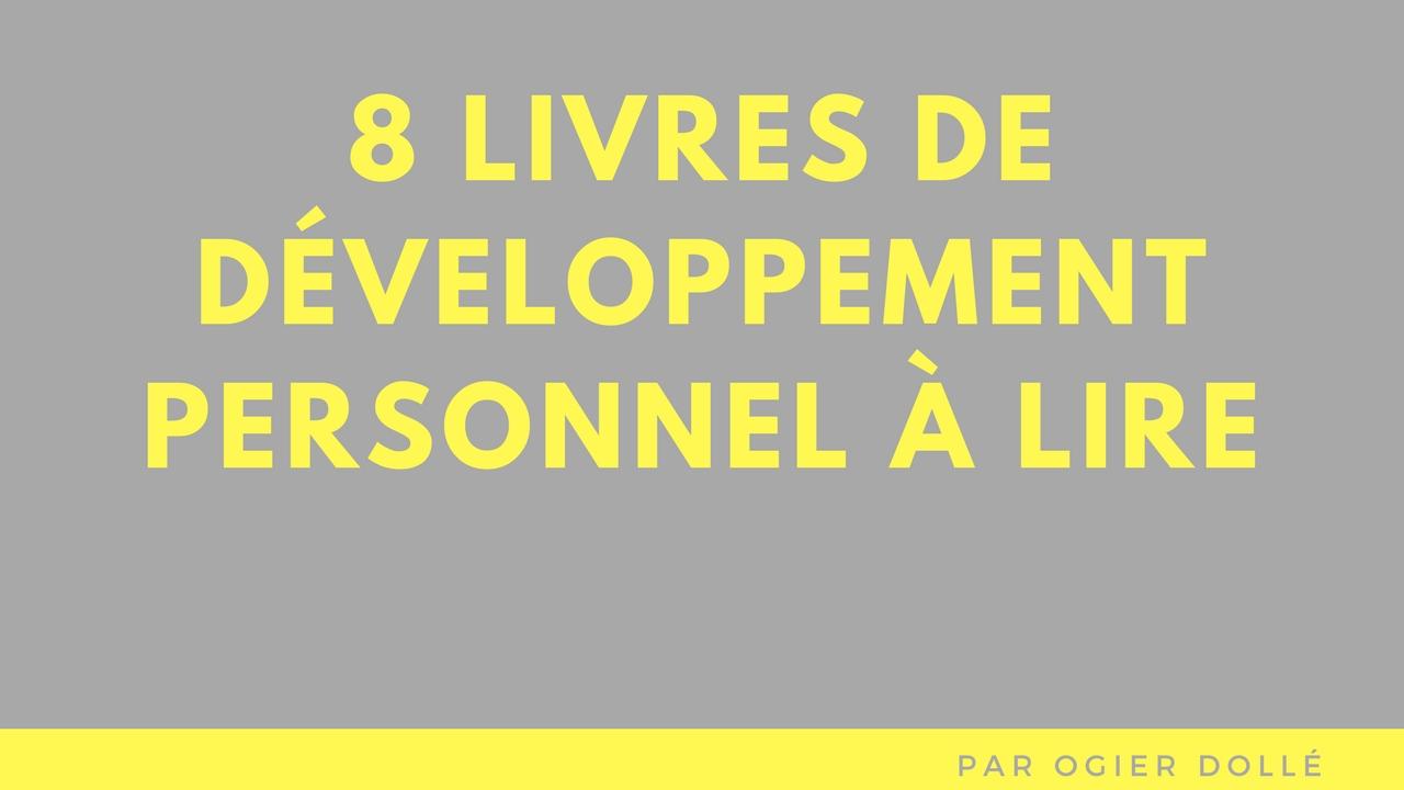 8 livres de développement personnel à lire